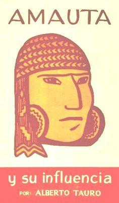 Código: 056.85 / T25. Título: Amauta y su influencia.  Autor: Tauro del Pino, Alberto, 1914-1994. Catálogo:  http://biblioteca.ccincagarcilaso.gob.pe/biblioteca/catalogo/ver.php?id=3118&idx=2-0000007111