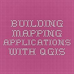 BUILDING MAPPING APPLICATIONS WITH QGIS Geography, Periodic Table, Tech, Map, Building, Periodic Table Chart, Periotic Table, Location Map, Buildings