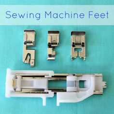 Common Sewing Machine Feet 101 {Sewing Machine Foot}
