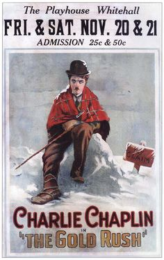 Classic film poster, Charlie Chaplin, The Gold Rush.