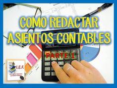 COMO REDACTAR ASIENTOS CONTABLES - PARTE I