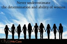 Never #underestimate the #determination and #ability of #women