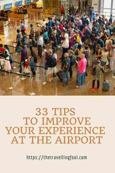 Here are 33 tips to help improve your experience at the airport along with a few general tips to make your travels easier. People love to travel but I don't know anyone that enjoys being at the airport. From the crowds, the TSA and the stress of ma Travel Advice, Travel Guides, Travel Tips, Travel Hacks, Travel Destinations, Airport Hacks, Free Travel, Air Travel, Airline Travel