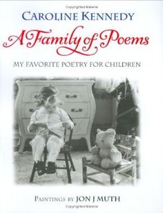 A Family of Poems: My Favorite Poetry for Children by Caroline Kennedy. Illustrated by Jon J Muth #Books #Poetry #Kids