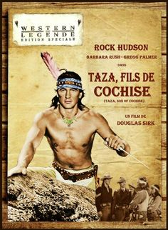 Taza, fils de Cochise - Taza, Son Of Cochise - 1953 - Rock Hudson
