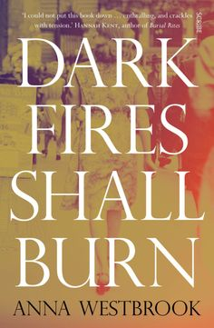 Today we welcome Anna Westbrook to Booklover Book Reviews to share with us how she came to write her debut novel DARK FIRES SHALL BURN. AND thanks to Scribe Publications, we have a paperback copy to giveaway. — Dark Fires Shall Burn is inspired by a true event; the 1946 unsolved murder of eleven-year-old Joan Norma Ginn in the cemetery that is now Camperdown Memorial Park. I happened by chance to read about her death, leafing through a Pictorial History of Newtown whilst waiting for a…
