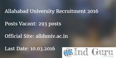 Allahabad University Recruitment 2016 assistant associate professor 293 vacancies notification download application form from official site allduniv.ac.in