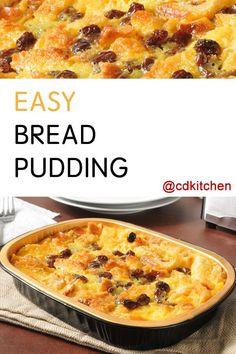 Made with bread, eggs, sugar, milk, vanilla, raisins | CDKitchen.com