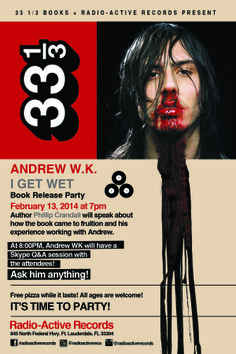 "Andrew W.K. | News: The ""I GET WET"" Book Release Party! Ask Andrew Anything!"
