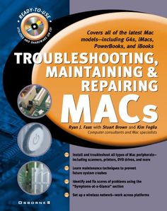 Troubleshooting, Maintaining, and Repairing Macs by Ryan ... https://www.amazon.com/dp/0072125950/ref=cm_sw_r_pi_dp_x_xL69zb6XSA3KF