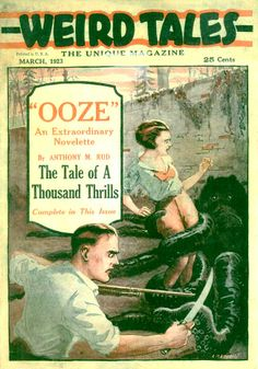Weird Tales, a fantasy and horror fiction pulp magazine (created by J. C. Henneberger; original publication run 1923–1954; has been revived several times since)