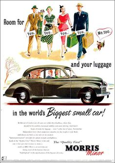 Morris 1952 Vintage Advertising Posters, Car Advertising, Vintage Advertisements, Vintage Ads, Mg Cars, Morris Minor, Ford Classic Cars, Old Bikes, Old Ads