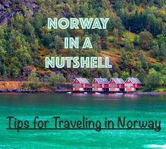 Norway in a Nutshell — Passports and Champagne