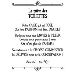 Wall Sticker The Toilet Prayer – Soraya Diallo Funny Blogs, Mothers Day Quotes, French Quotes, Funny Signs, Wall Sticker, Kids And Parenting, Quote Of The Day, Funny Quotes, Humor Quotes