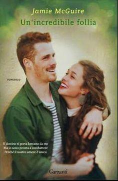 Romance and Fantasy for Cosmopolitan Girls: UN'INCREDIBILE FOLLIA - Jamie McGuire