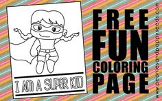 Print this free superhero coloring page for your little super kid to color. Superhero Coloring Pages, Coloring Pages For Girls, Back To School Crafts, Back 2 School, Kids Pages, Free Fun, Supergirl, Elementary Schools, Boy Coloring