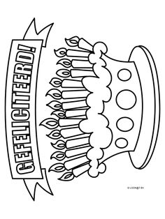 Kleurplaat Verjaardagstaart - Kleurplaten.nl Coloring Books, Coloring Pages, Book Markers, Happy B Day, Birthday Wishes, Gift Tags, Arts And Crafts, Doodles, Cricut