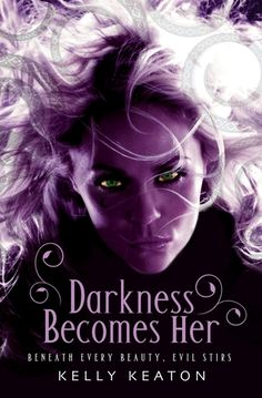 Darkness Becomes Her (Gods & Monsters #1)  by Kelly Keaton