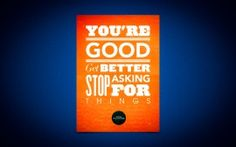 WALLPAPERS HD: Youre Good Get Better