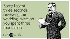 11 someecards that totally sum up wedding planning Wedding Humor, Wedding Cards, Wedding Invitations, Wedding Bells, Invites, Budget Wedding, Wedding Planning, Wedding Ideas, Diy Wedding