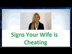 Find out How to tell if Your Wife is cheating on You