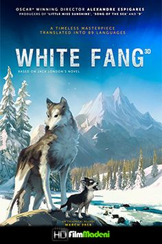 White Fang Animation Movies Movie Theater Movies out now New Movies Movie Time Movie Showtimes New Movies Released New DVD Release Watch Online Imdb Movies, 2018 Movies, New Movies, Movies Online, Good Movies, Family Movies, Series Movies, Croc Blanc Film, Streaming Vf