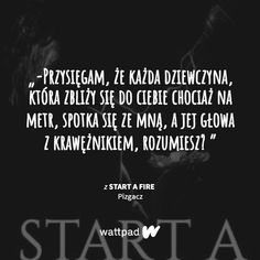Real Life, Wattpad, Heel, Fire, Quotes, Quotations, Paragraph, Quote, Shut Up Quotes