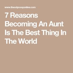 7 Reasons Becoming An Aunt Is The Best Thing In The World