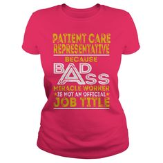 Patient Care Representative Because BADASS Miracle Worker Job Shirts #gift #ideas #Popular #Everything #Videos #Shop #Animals #pets #Architecture #Art #Cars #motorcycles #Celebrities #DIY #crafts #Design #Education #Entertainment #Food #drink #Gardening #Geek #Hair #beauty #Health #fitness #History #Holidays #events #Home decor #Humor #Illustrations #posters #Kids #parenting #Men #Outdoors #Photography #Products #Quotes #Science #nature #Sports #Tattoos #Technology #Travel #Weddings #Women