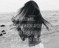 Afrikaanse Quotes, Post Quotes, Deep Quotes, Quotes About Moving On, Music Quotes, Captions, Favorite Quotes, Qoutes, Poems