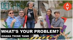 What's Your Problem? - Ghana Think Tank | The Art Assignment | PBS Digit...