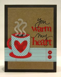 You Warm My Heart Love Themed Hot Cocoa Card - Snippets By Mendi @Renee Winters so cute!