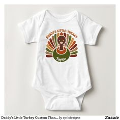 Daddy's Little Turkey Custom Thanksgiving Baby Bodysuit with your child's name on the cute autumn colors like fall leaves.