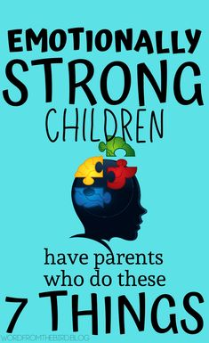 Parenting advice and tips for raising mentally strong children who know how to navigate their negative emotions   Find out what you can do as a parent to nurture the emotional well-being of your child, and help them better understand themselves. Here are 7 things parents of mentally strong and emotionally healthy kids do. #parenting #hacks #raisingkids #momlife #mentalhealth #kids #mental #strong