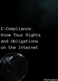 #ECompliance: Know Your Rights and Obligations on the Internet - This #webinar will focus on the Internet- based #compliance issues that cause businesses and Internet users concern regarding data privacy and security, #taxes. http://www.onlinecompliancepanel.com/ecommerce/webinar/~Douglas_Cohen/~E-Compliance-Know-Your-Rights-and-Obligations-on-the-Internet-/~product_id=500470LIVE?expDate=Oct23_2014_EarlyBirdOfferOnSocialMedia