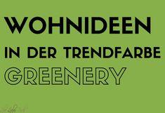 Wohnideen mit der Trendfarbe 2017 Greenery http://lelife.de/2017/02/wohnideen-mit-der-trendfarbe-2017-greenery/ #Trendfarbe #Greenery #Wohnen #Wohnstil #Wohntrends #LeLiFe