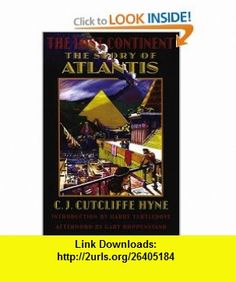The Lost Continent The Story of Atlantis (Bison Frontiers of Imagination) (9780803273320) C. J. Cutcliffe Hyne, Harry Turtledove, Gary Hoppenstand , ISBN-10: 0803273320  , ISBN-13: 978-0803273320 ,  , tutorials , pdf , ebook , torrent , downloads , rapidshare , filesonic , hotfile , megaupload , fileserve