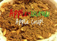 Apple-iluious Apple Crisp!