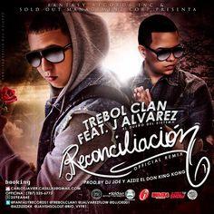 Trebol Clan Ft. J Alvarez - Reconciliación (Official Remix)  https://app.box.com/s/tdgej146es8mg7bqmxvd
