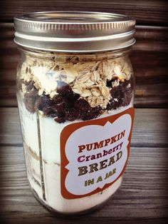 """5 GREAT JAR RECIPES at this link: this one is for pumpkin cranberry bread mix in a jar! They all sound equally as YUMMY and are different from the standard """"run-of-the-mill"""" jar recipes that we often see on Pinterest. Click on pic and see for yourself! dwb"""