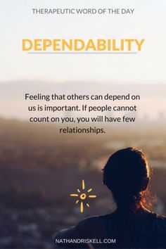 In life, to succeed we need to be able to depend on others. If others cannot depend on us, we will be alone when life gets difficult. #dependable #life http://nathandriskell.com