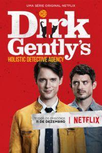 Netflix anuncia estreia da série Dirk Gentlys Holistic Detective Agency