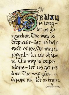 💕 better together 💕Celtic Card Company presents the illustrated manuscripts of artist Kevin Dillon Illuminated Letters, Illuminated Manuscript, Wisdom Quotes, Me Quotes, Great Quotes, Inspirational Quotes, Motivational, Irish Quotes, Irish Sayings