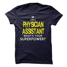 Im A/AN PHYSICIAN ASSISTANT - #geek t shirts #funny tees. GET YOURS => https://www.sunfrog.com/LifeStyle/Im-AAN-PHYSICIAN-ASSISTANT-18613774-Guys.html?id=60505