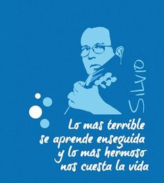 Silvio Rodriguez....