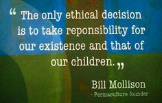 Bill Mollison Quote