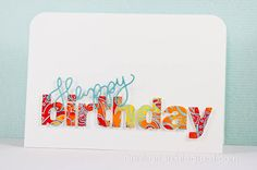 Die cut word from patterned paper - love it!