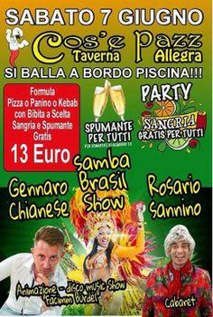 SABATO 7 GIUGNO 2014 TAVERNA COS E PAZZ MANGI E BEVI 13 EURO CON ROSARIO SANNINO - GENNARO CHIANESE - BRASILIAN SHOW! - News Musica Napoleta...