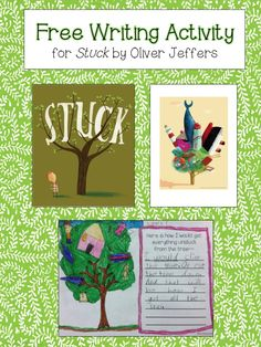 FREE:  Writing Activity for Stuck by Oliver Jeffers schoolisahappyplace.blogspot.com