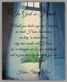 Helen Steiner Rice, Goeie More, Afrikaans Quotes, Inspirational Prayers, Good Morning Quotes, Bible, Christianity, Flower, Biblia